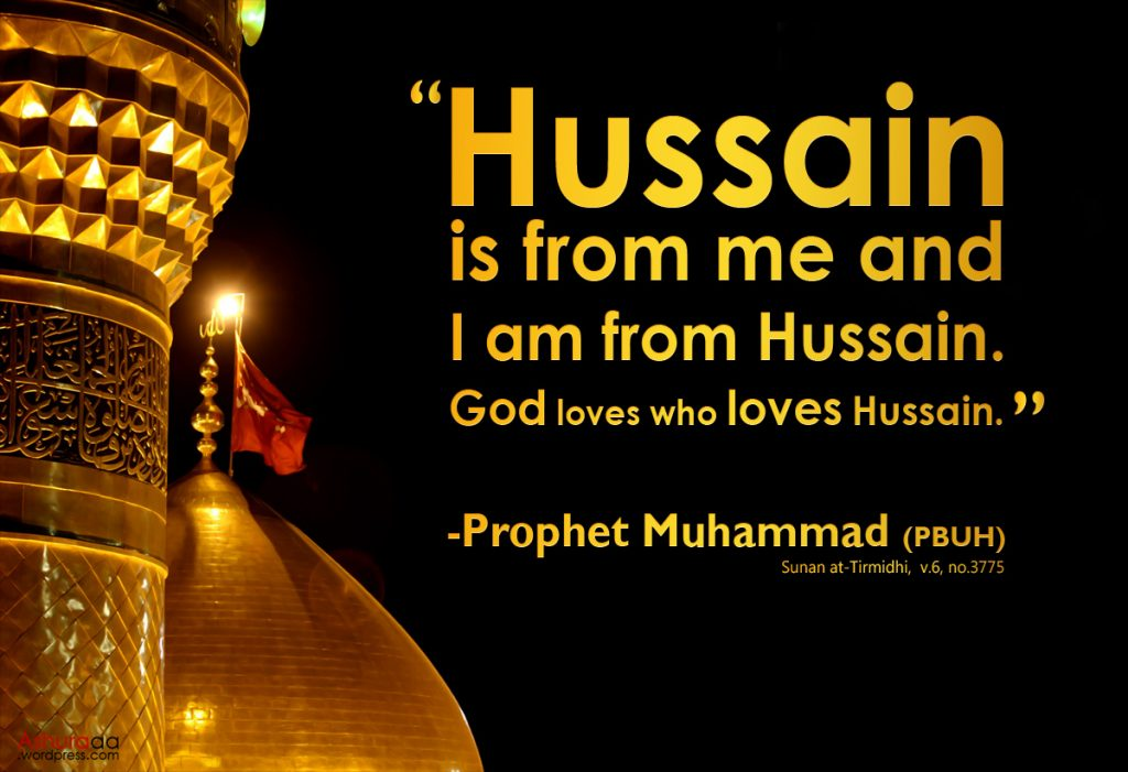 Quotes about Hazrat Imam Hussain!